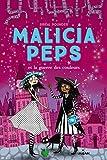 Malicia Peps, Tome 03: Malicia Peps et la guerre des couleurs