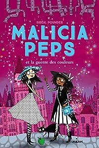 """Afficher """"Malicia Peps n° 3 Malicia Peps et la guerre des couleurs"""""""