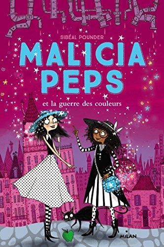 Malicia Peps (3) : Malicia Peps et la guerre des couleurs