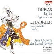 Dukas: Fanfare Pour Preceder La Peri / The Sorcerer'S Apprentice / Chabrier: Suite Pastorale