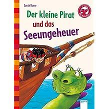 Der kleine Pirat und das Seeungeheuer: Der Bücherbär: Eine Geschichte für Erstleser