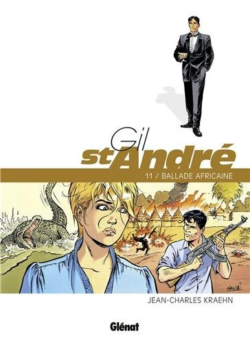 Gil St-André, Tome 11 : Ballade africaine