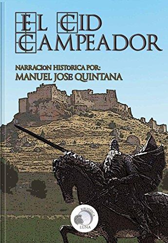 El Cid Campeador - Narración histórica por Manuel José Quintana