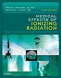 Medical Effects of Ionizing Radiation, 3e