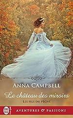 Les fils du péché, Tome 1 - Le château des miroirs de Anna Campbell