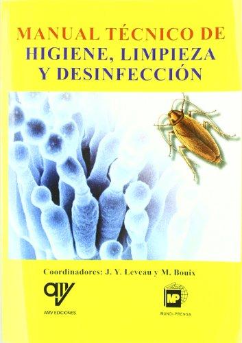 Manual Técnico De Higiene, Limpieza Y Desinfección - Estucado por Vv.Aa