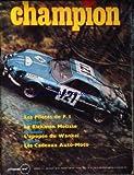 CHAMPION [No 48] du 15/12/1969 - CLASSES - LES PILOTES DE F. I ESSAYEE - LA RICKMAN METISSE RACONTEE - L' EPOPEE DU WANKEL CHOISIS - LES CADEAUX AUTO-MOTO