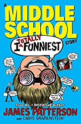 I Totally Funniest: A Middle School Story: (I Funny 3)