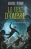 Les Chroniques de Siala (Tome 3) - Le vent d'ombre (French Edition)