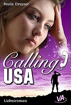 Calling USA von [Dreyser, Paula]