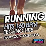 Running 160 BPM Techno Hits Workout Collection
