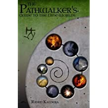 The Pathwalker's Guide to the Nine Worlds by Raven Kaldera (2010-03-06)
