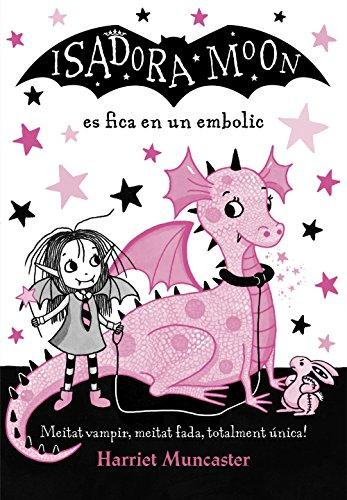 La Isadora Moon es fica en un embolic (La Isadora Moon) (Catalan Edition)