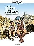 M. Pagnol en BD - La glori de moun paire