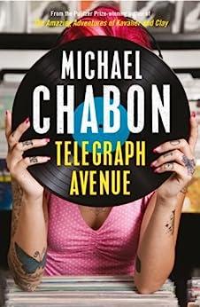 Telegraph Avenue by [Chabon, Michael]