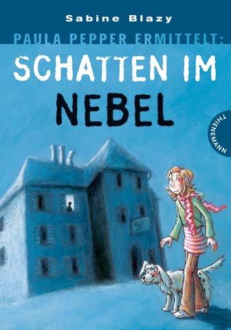 Thienemann Verlag Paula Pepper ermittelt: Schatten im Nebel