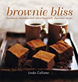 Brownie Bliss: Brownies, blondies and other heavenly chocolate treats by Linda Collister (2010-08-12)