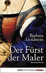 Der Fürst der Maler: Historischer Roman