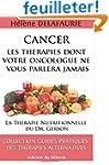 CANCER : Les Th�rapies dont votre Onc...