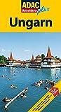 ADAC Reiseführer plus Ungarn: Mit extra Karte zum Herausnehmen