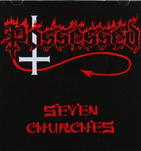 Possessed: Seven Churches (Audio CD)