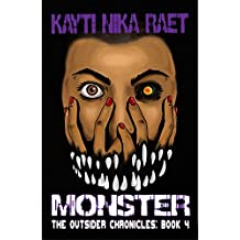 Monster: A YA Post-Apocalyptic Dystopian Thriller (The Outsider Chronicles Book 4)