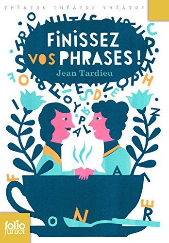 Finissez vos phrases! par Jean Tardieu