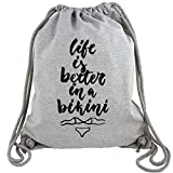 Life is better in a Bikini - Gym Bag Turnbeutel aus Fair Trade Bio Baumwolle in hochwertiger Qualität mit dicken Kordeln und Stoff, Größe:Einheitsgröße, Farbe:Grau meliert