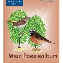 BROCKHAUSEN: Mein Poesiealbum: Vögel im Garten (Poesiealbum Grundschule)