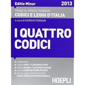 I Quattro Codici. Editio Minor 2013