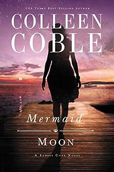 Mermaid Moon (A Sunset Cove Novel) di [Coble, Colleen]