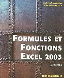Excel 2003 : Formules et fonctions