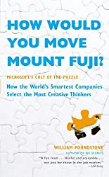 How Would You Move Mount Fuji? by William Poundstone (2007-08-01)