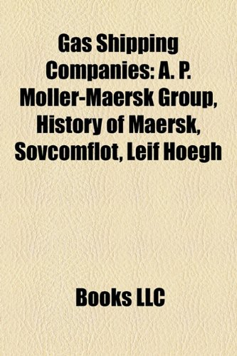 gas-shipping-companies-a-p-moller-maersk-group-history-of-maersk-sovcomflot-leif-hoegh