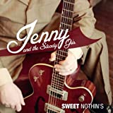 Jenny & the Steady-Go's: Sweet Nothin's (7'' Vinyl) [Vinyl Single] [Vinyl Single] (Vinyl)