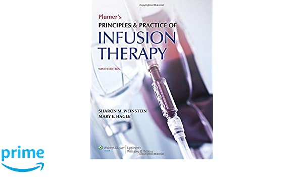 Plumers Principles and Practice of Infusion Therapy