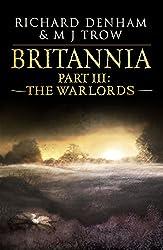 Britannia: Part III: The Warlords