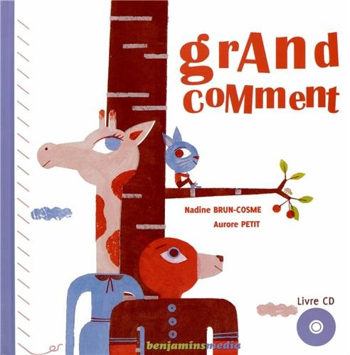 Grand Comment (+ CD) par Brun-Cosme Nadine