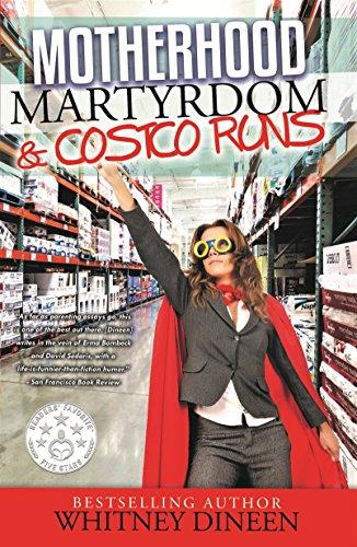 motherhood-martyrdom-costco-runs-english-edition