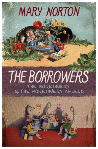 The borrowers ; The borrowers afield