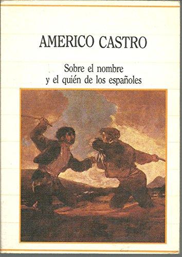 Portada del libro SOBRE EL NOMBRE Y EL QUIEN DE LOS ESPANOLES