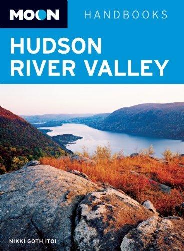 Moon Hudson River Valley (Moon Handbooks) by Nikki Goth Itoi (2012-05-10)