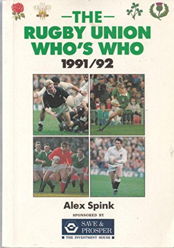 The Rugby Union Who's Who 1991-92 por Alex Spink