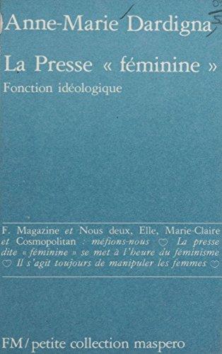 La Presse «féminine»: Fonction idéologique