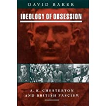 Ideology of Obsession: A.K. Chesterton and British Fascism