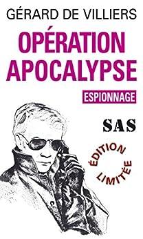 SAS 3 Opération apocalypse par [de Villiers, Gérard]