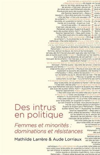 Des intrus en politique : Femmes et minorités : dominations et résistances