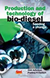 Production and Technology of Bio Diesel: Seeding a Change