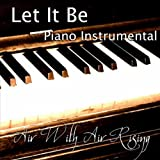 Let It Be (Piano Instrumental)