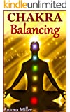 Chakra Balancing - Heal Your Life with Colors